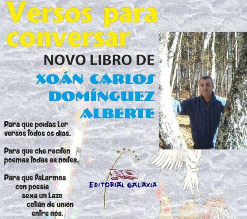 Versos De Libros: Versos Para Conversar, De Xoán Carlos Domínguez Alberte