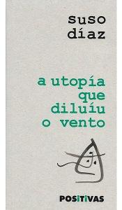 A-utopía-que-diluíu...