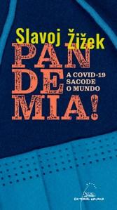 Cuberta Pandemia, Zizek